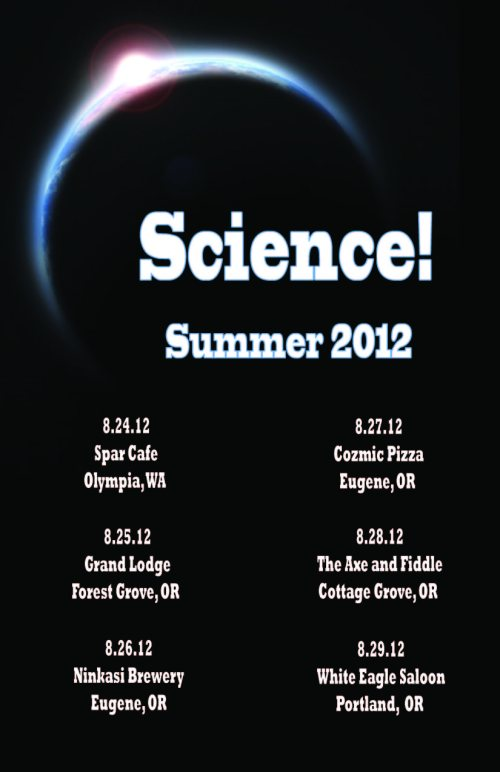 Science! Oregon Summer Tour 2012